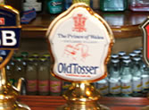 Old Tosser - Pump at Prince of Wales Pub Weybridge with picture of landlord Brian Ford!